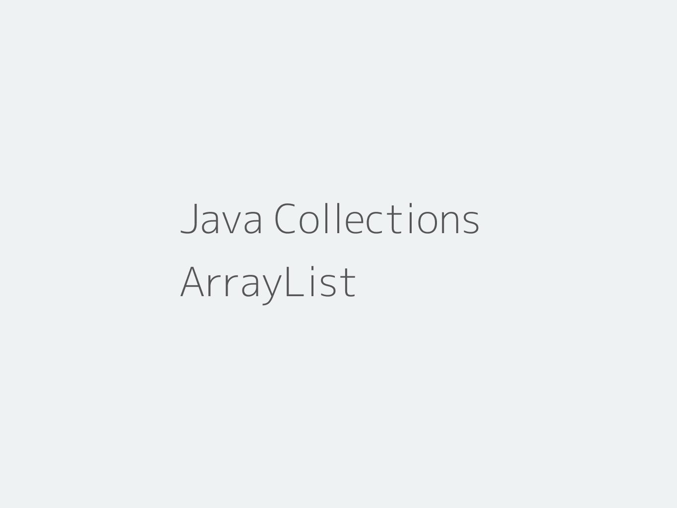 Java ArrayList Tutorial with Examples