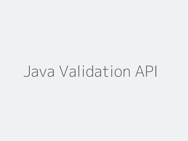 Java Bean Validation API and Hibernate Validator Tutorial