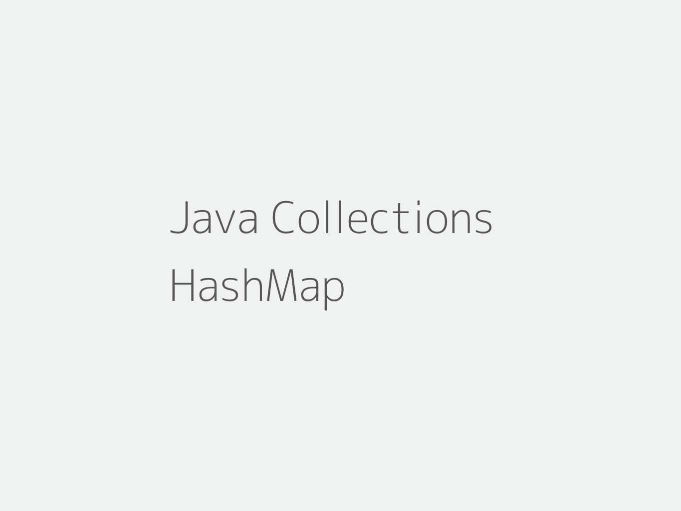 Java HashMap Tutorial with Examples